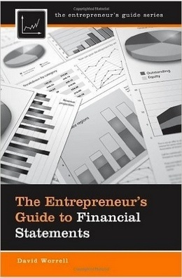 The Entrepreneur's Guide to Financial Statements